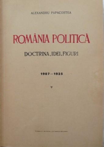 """""""România politică"""" de Alexandru Papacostea"""