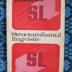 """Maria Manoliu Manea - """"Structuralismul Lingvistic"""" (1973)"""