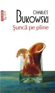 Șuncă pe pâine-Charles Bukowski